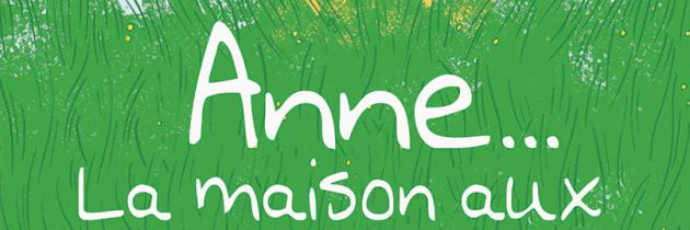 Anne… La maison aux pignons verts (BD)